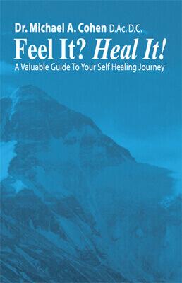 """Dr. Cohen's """"Feel it? HEAL IT!"""" Book"""
